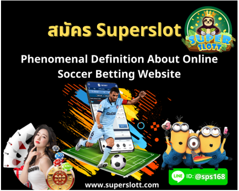 Phenomenal Definition About Online Soccer Betting Website